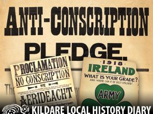 The 1918 Conscription Crisis in Co Kildare @ Parish Meeting Room, Kill | Kill | County Kildare | Ireland