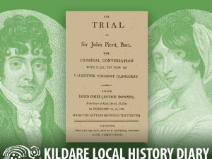Lord Cloncurry V Sir John Piers - A case of Criminal Conversation @ Celbridge Library | County Kildare | Ireland