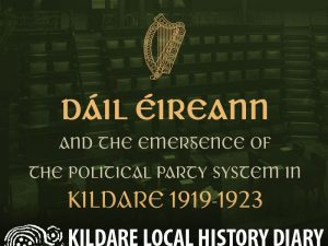 Dail Eireann and the political party system in Kildare 1919-1923 @ Parish Meeting Room, Kill | Kill | County Kildare | Ireland