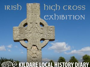 Irish High Cross Exhibition @ Teach Diarmada | Castledermot | County Kildare | Ireland