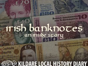 Irish Banknotes - An Inside Story @ Kildare Parish Centre | Kildare | County Kildare | Ireland