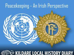 Peacekeeping - An Irish Perspective @ UNTSI HQ, the Curragh | County Kildare | Ireland