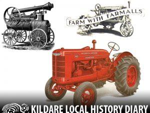 Horses to Tractors - farming innovation in Ireland 1917 to 1991 @ Kildare Parish Centre | Kildare | County Kildare | Ireland
