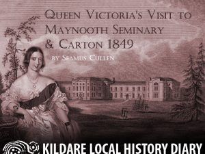 Queen Victoria's Visit to Maynooth 1849 @ Leixlip Library | Leixlip | County Kildare | Ireland